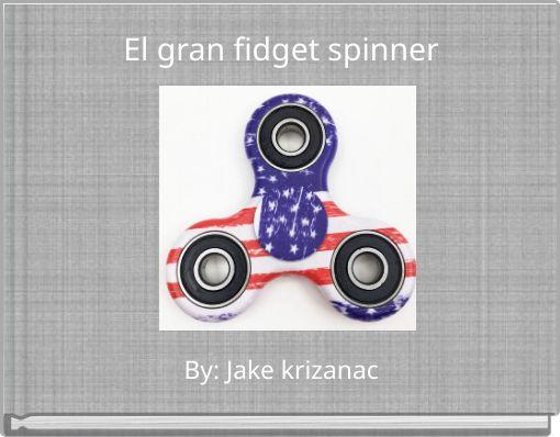 El gran fidget spinner