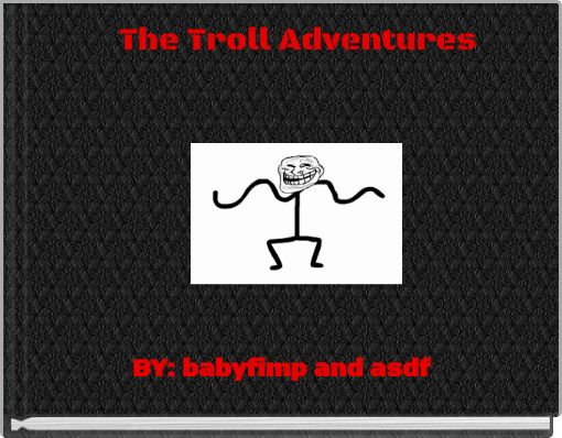 The Troll Adventures