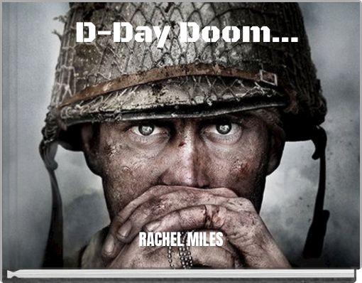 D-Day Doom...