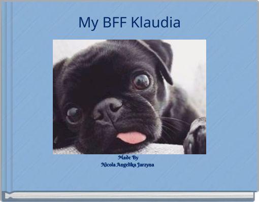 My BFF Klaudia