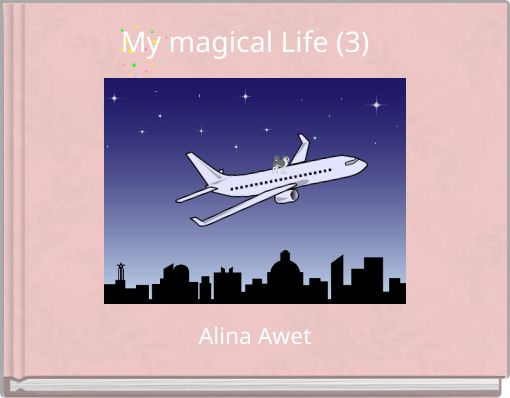 My magical Life (3)