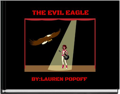 THE EVIL EAGLE