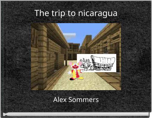 The trip to nicaragua