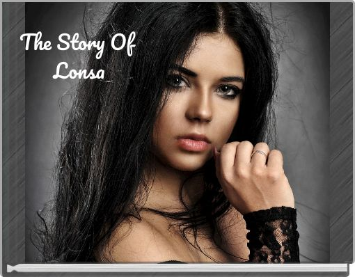 The Story Of Lonsa