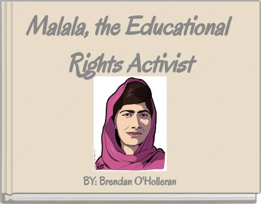 Malala, the Educational Rights Activist