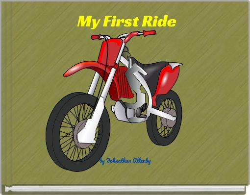 My First Ride