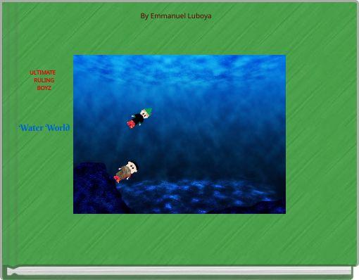 ULTIMATE   RULING BOYZ Water World