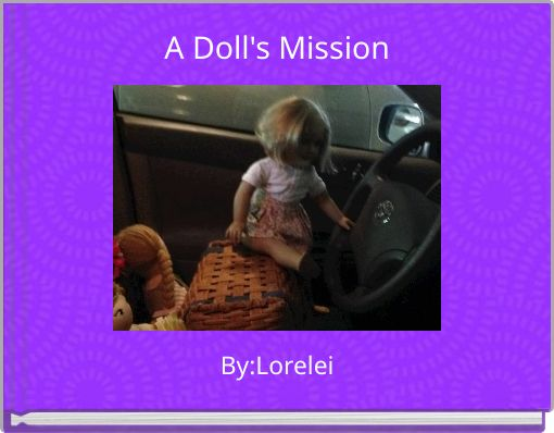 A Doll's Mission
