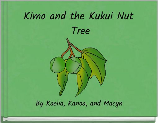 Kimo and the Kukui Nut Tree