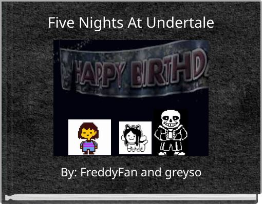 Five Nights At Undertale