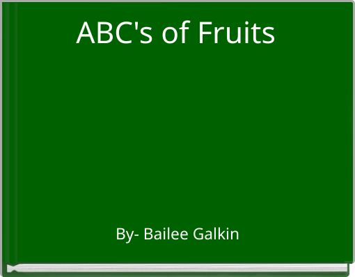 ABC's of Fruits