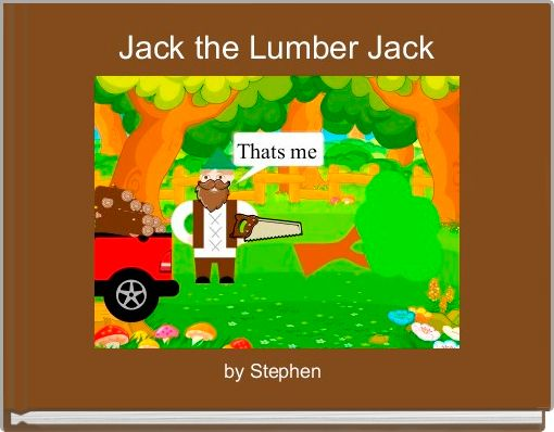 Jack the Lumber Jack