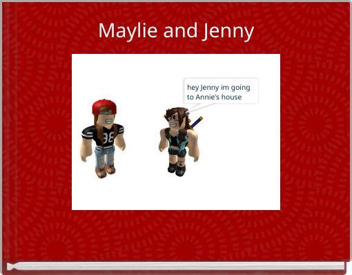 Maylie and Jenny
