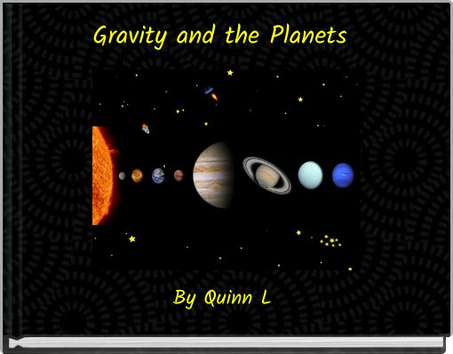 Gravity and the Planets