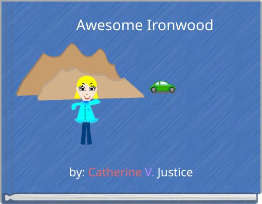 Awesome Ironwood