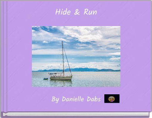 Hide & Run