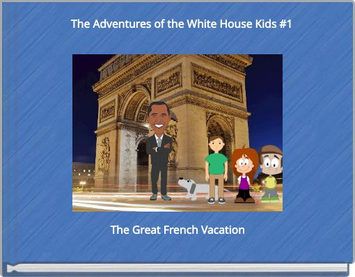 The Adventures of the White House Kids #1