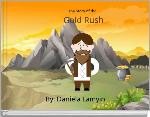 The Story of the  Gold Rush