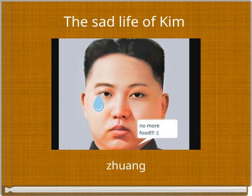 The sad life of Kim