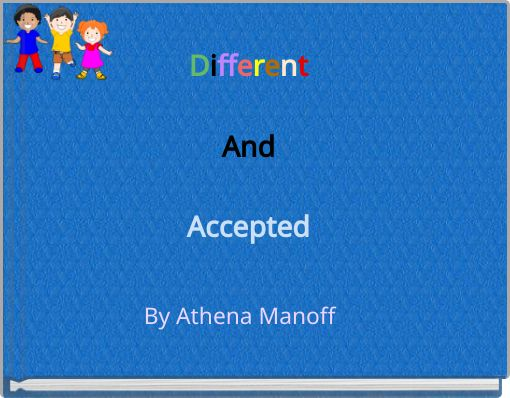DifferentAndAccepted