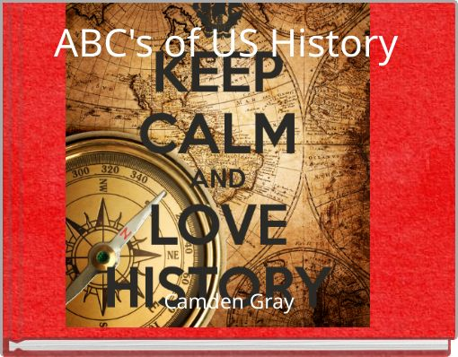 ABC's of US History