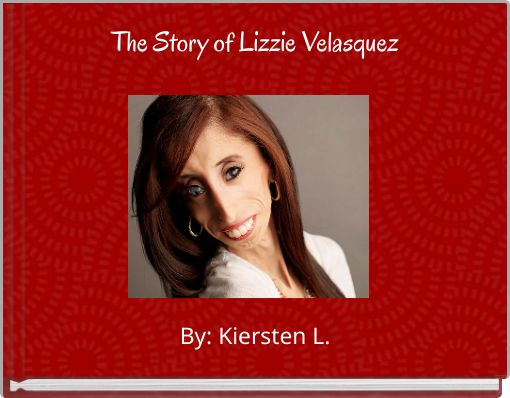 The Story of Lizzie Velasquez