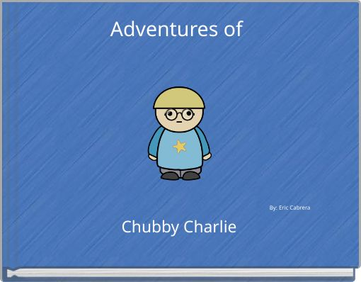 Adventures of Chubby Charlie