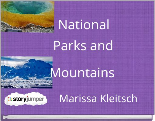 National      Parks and Mountains