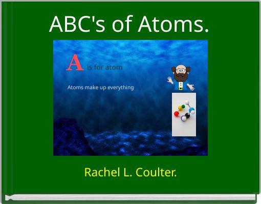 ABC's of Atoms.