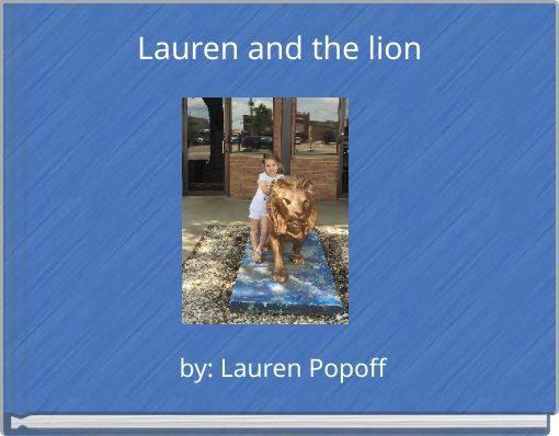 Lauren and the lion