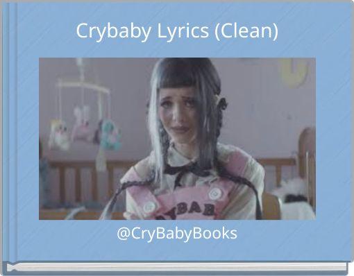 Crybaby Lyrics (Clean)