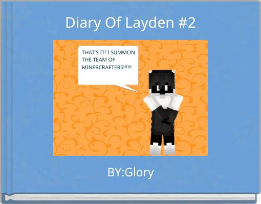 Diary Of Layden #2