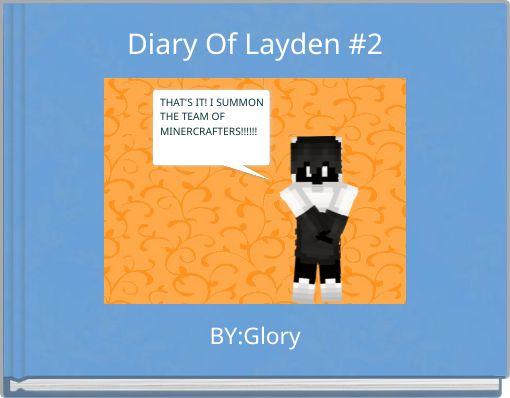 Diary Of Layden #2