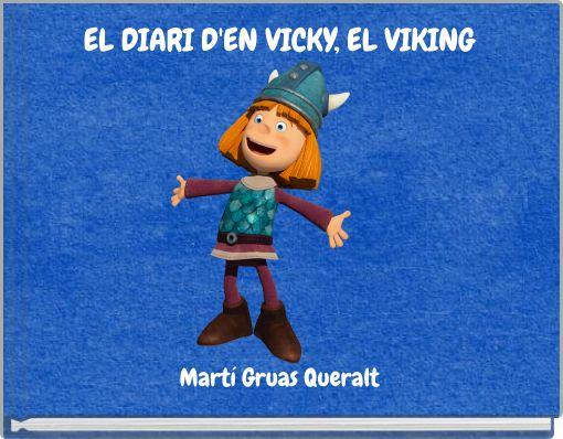 EL DIARI D'EN VICKY, EL VIKING
