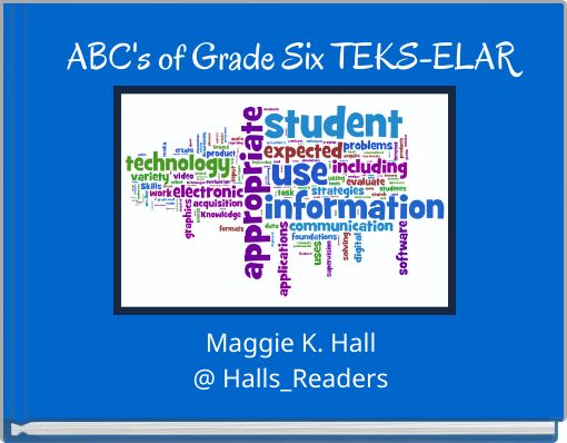 ABC's of Grade Six TEKS-ELAR