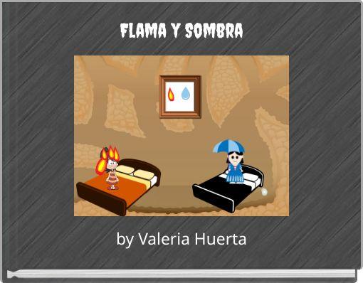 Flama y Sombra