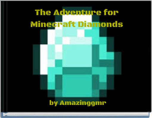 The Adventure for Minecraft Diamonds
