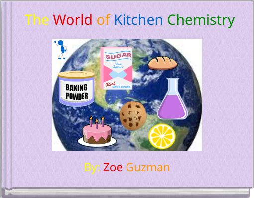 The World of Kitchen Chemistry