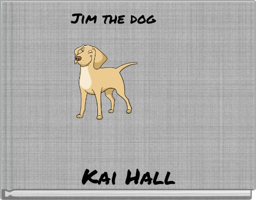 Jim the dog