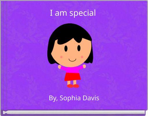 I am special