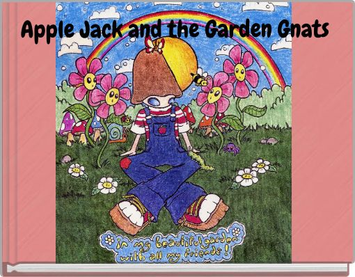 Apple Jack  and the Garden Gnats