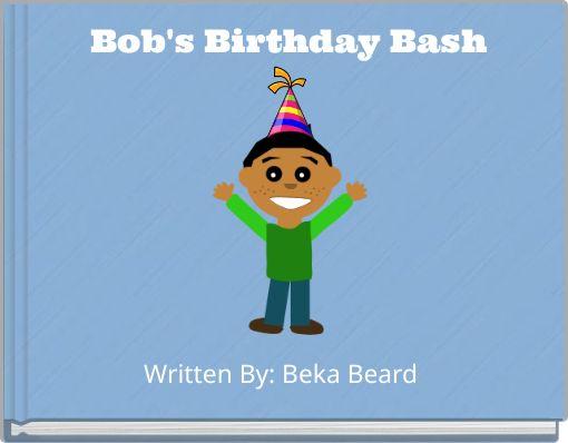 Bob's Birthday Bash