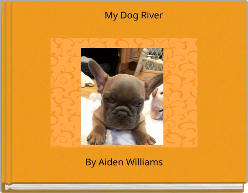 My Dog River