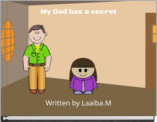 My Dad has a secret