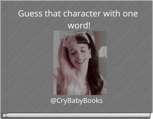 Guess that character with one word!