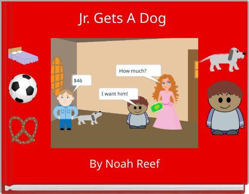 Jr. Gets A Dog