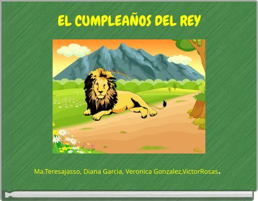 EL CUMPLEAÑOS DEL REY