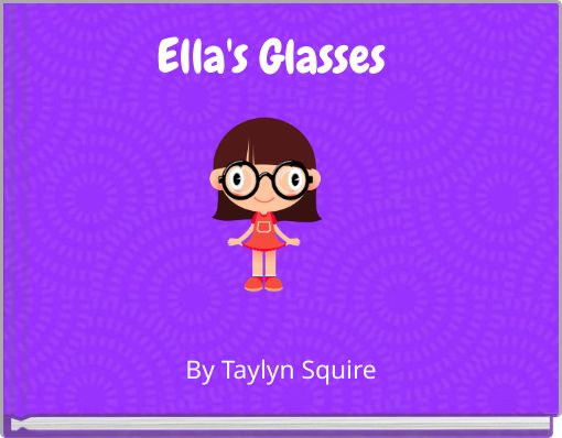 Ella's Glasses