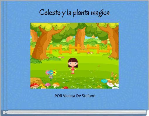 Celeste y la planta magica