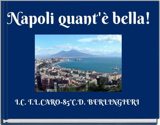 Napoli quant'è bella!